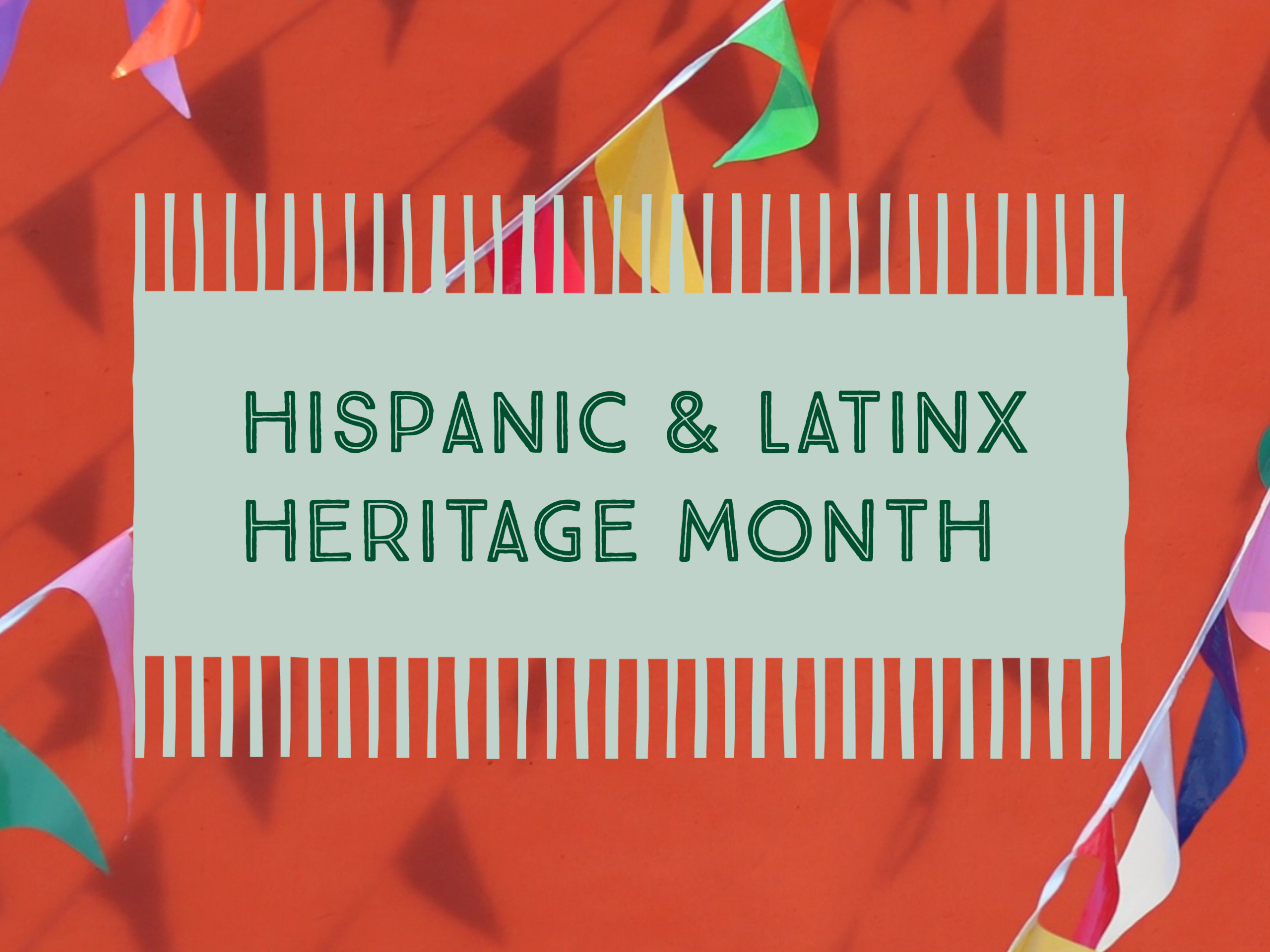 Latinx Heritage Month at The Latin American Library