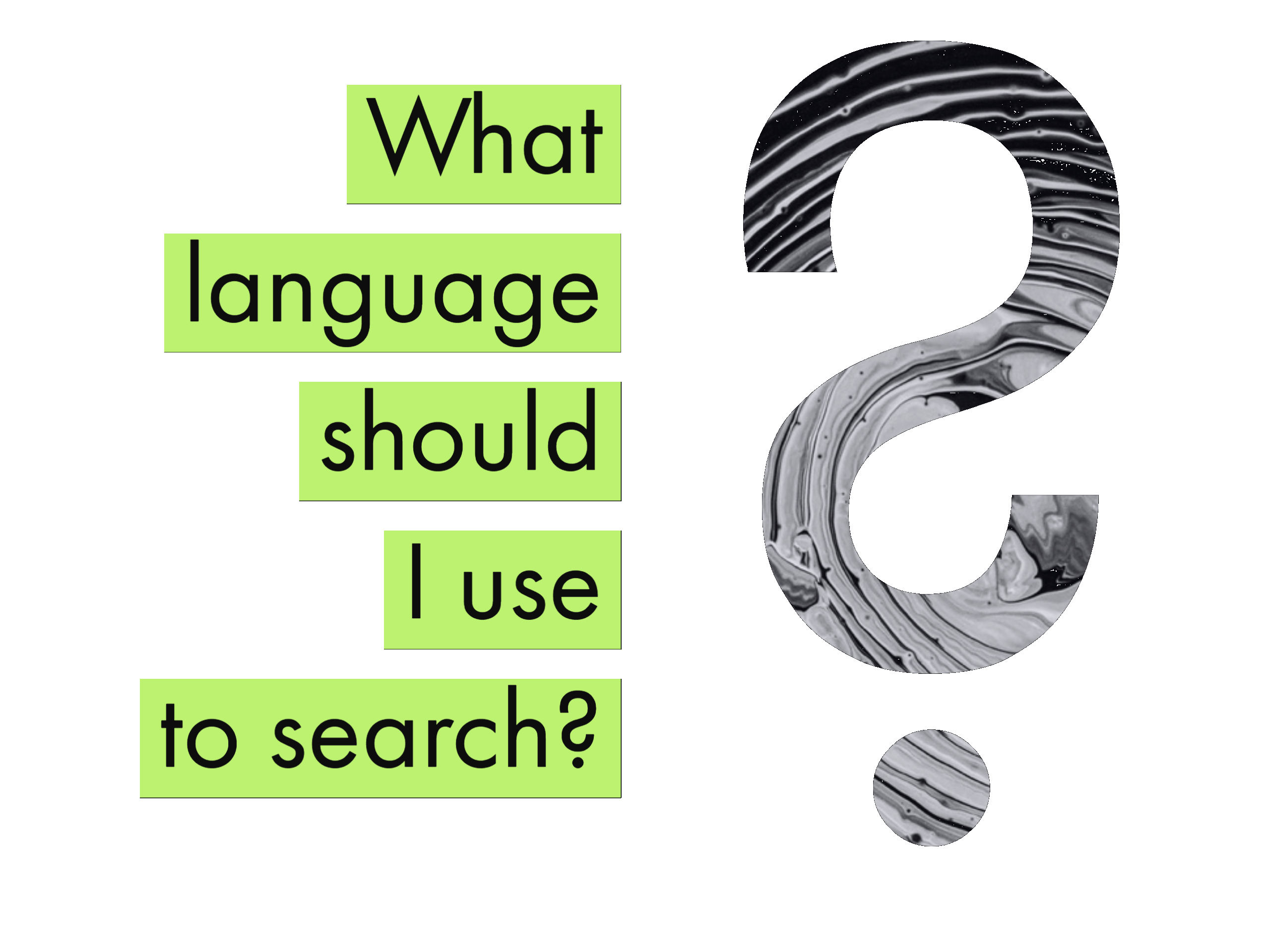 What Language Should I Use to Search?
