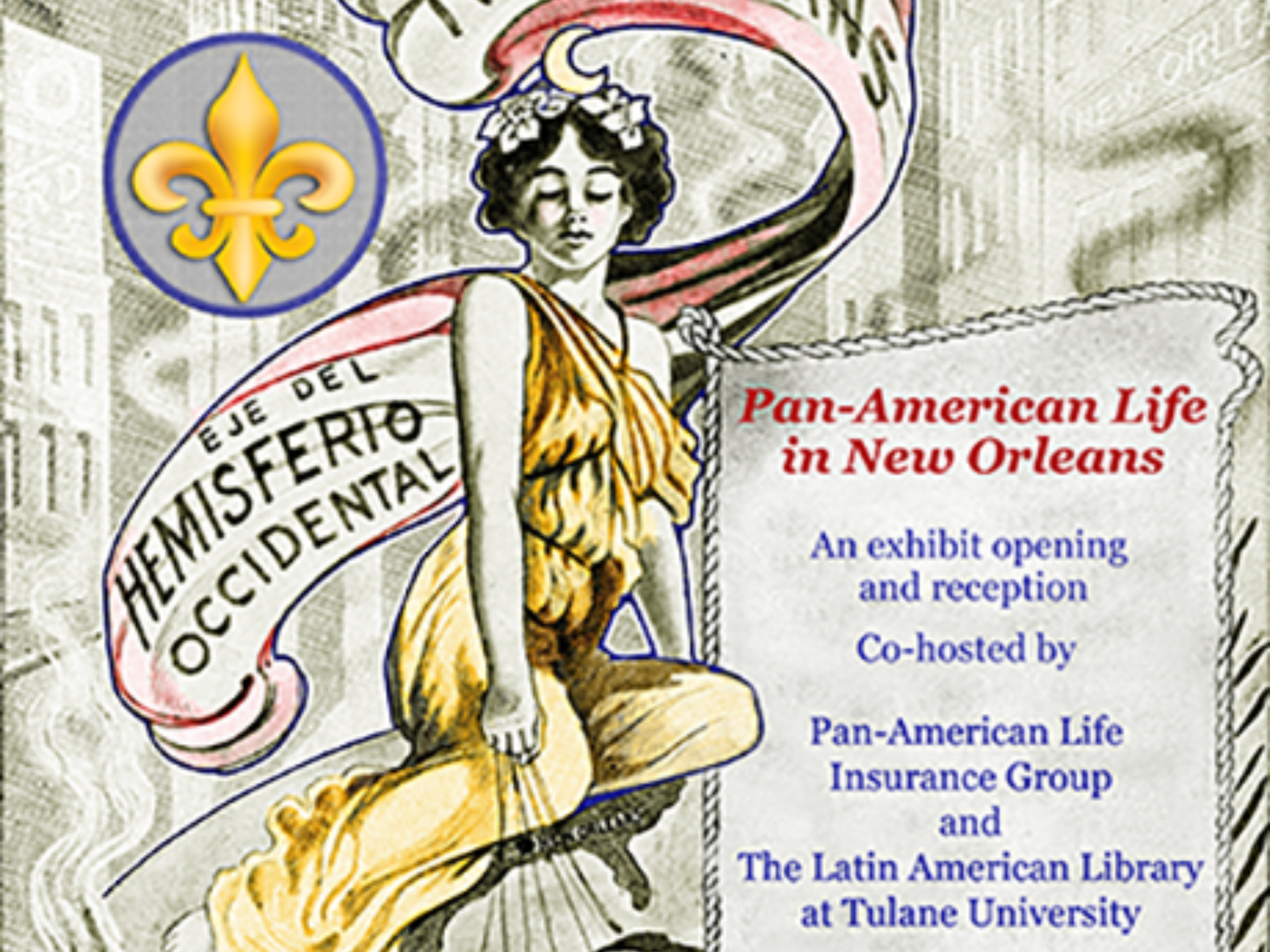 Poster advertising the exhibit opening of Pan-American Life in New Orleans